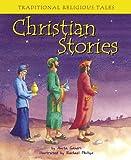 Christian Stories, Anita Ganeri, 1404813128