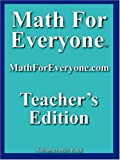 Math for Everyone Teachers Edition, Nathaniel Rock, 1599800004