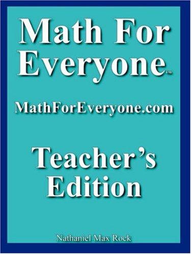 Math For Everyone: Teachers Edition