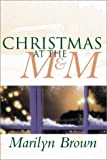 Christams at the M and M, Marilyn Brown, 1555175333