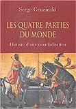 img - for quatre parties du monde book / textbook / text book