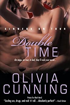 Double Time (Sinners on Tour Book 5) by [Cunning, Olivia]