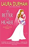 Front cover for the book For Better or Hearse by Laura Durham