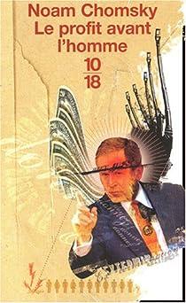 Le Profit avant l'homme par Chomsky