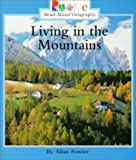 Living in the Mountains, Allan Fowler, 0516270516