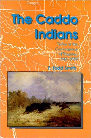 Download The Caddo Indians: Tribes at the Convergence of Empires, 1542-1854 (Centennial Series of the Association of Former Students, Texas A&M University) PDF Text fb2 book