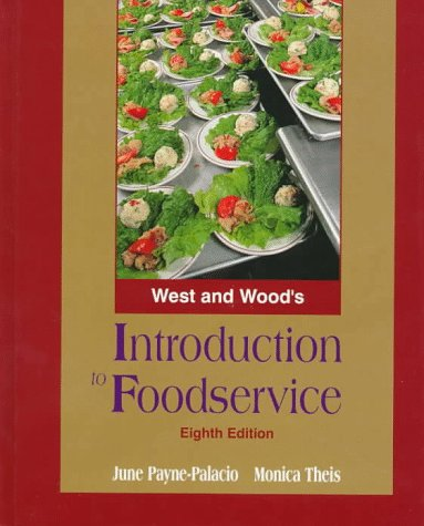 West's and Wood's Introduction to Foodservice