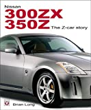 Nissan 380ZX and 350Z, Brian Long, 1904788041