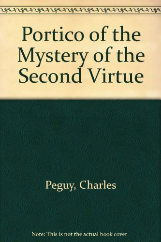 Portico of the Mystery of the Second Virtue