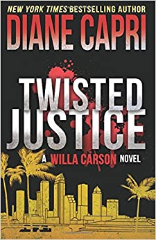Twisted Justice: Volume 2 (The Hunt for Justice Series)