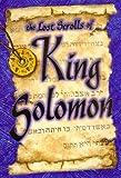 The Lost Scrolls of King Solomon, Richard Behrens, 1567180590