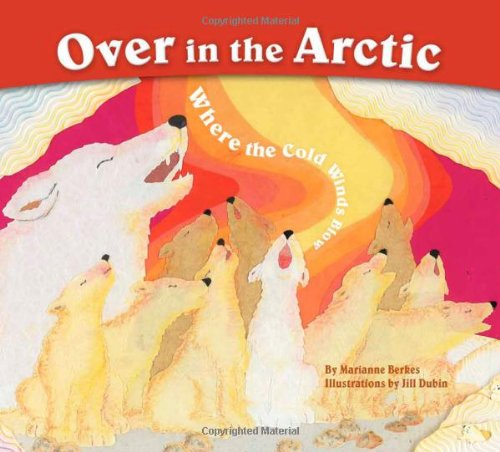 Read Online Over in the Arctic: Where the Cold Winds Blow PDF