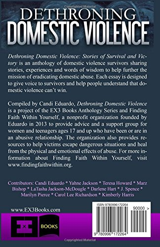 com dethroning domestic violence stories of survival and  com dethroning domestic violence stories of survival and victory 9780996172264 candi eduardo kimberly harris yahne jackson teresa howard