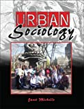 Urban Sociology, Michello, Janet, 0757524648