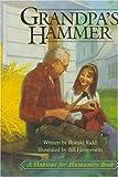 Grandpa's Hammer, Roland Kidd, 188792101X