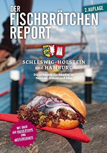 Der Fischbrötchen Report 2015: Für Schleswig-Holstein und Hamburg