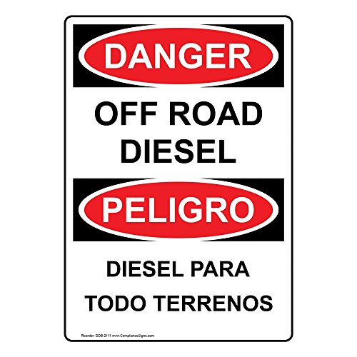 ComplianceSigns Vinyl OSHA DANGER Label, 7 x 5 in. with Diesel Info in English + Spanish, White