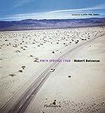 img - for Robert Doisneau: Palm Springs book / textbook / text book