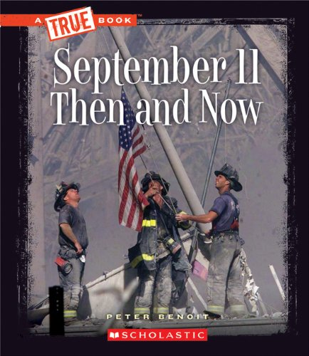 September 11 Then and Now (True Books)