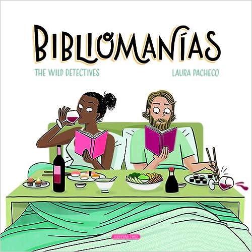Bibliomanías por Laura Pacheco Torres epub