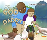 Thank God for Daddy!, Leatrice Taylor, 1629028533