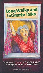 Long Walks and Intimate Talks: Poems and Stories (Women and Peace Series)
