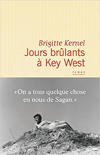 Brigitte Kernel - Jours brûlants à Key West