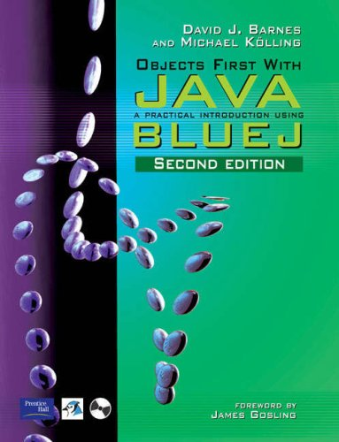 Database Systems: AND Objects First with Java, a Practical Introduction Using BlueJ: A Practical Approach to Design, Implementation and Management (Database Systems Connolly)