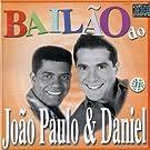 Bailao Do Joao Paulo & Daniel
