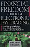 img - for Financial Freedom Through Electronic Day Trading: 1st (First) Edition book / textbook / text book
