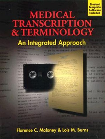 Medical Transcription and Terminology:  An Integrated Approach