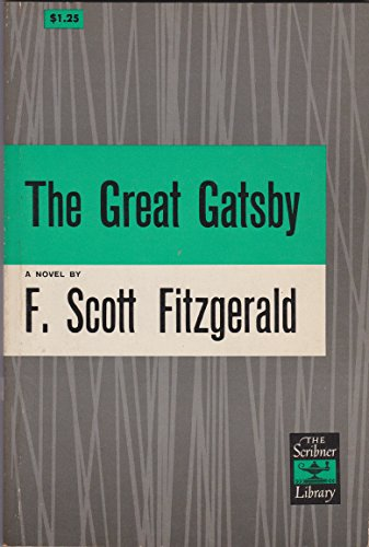 Great Gatsby, The (The Scribner Library 1), Fitzgerald, F. Scott; Preface and Notes by Bruccoli, Matthew J.