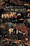 The Triumph of the Necrophiles, John Modrow, 1462070205