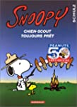 Snoopy 30  Chien scout toujours pr�t