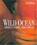 Wild Ocean: America's Parks Under the Sea