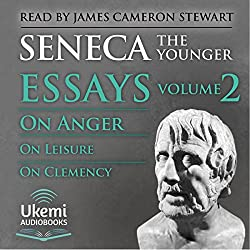 On Anger, on Leisure, on Clemency