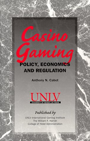 Casino Gaming: Policy, Economics and Regulation
