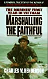 Marshalling the Faithful, Charles Henderson, 0425139573