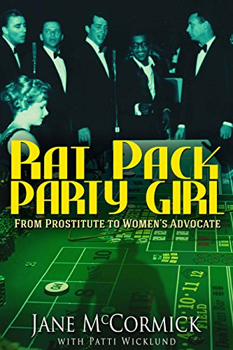 Rat Pack Party Girl: From Prostitute to Women's Advocate