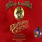 Barnaby Grimes: Legion of the Dead | Paul Stewart,Chris Riddell