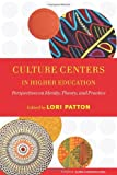 Culture Centers in Higher Education, , 1579222323