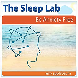Be Anxiety Free with Hypnosis and Meditation