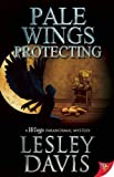 Pale Wings Protecting