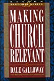img - for Making Church Relevant: Book 2 (Beeson Pastoral) book / textbook / text book