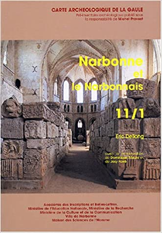 Read Online Narbonne et le Narbonnais : 11/1 pdf, epub ebook