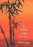 The Bottom Lines to Life, Robert Cory, 0964754258