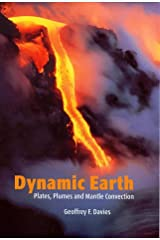 Dynamic Earth: Plates, Plumes and Mantle Convection Hardcover