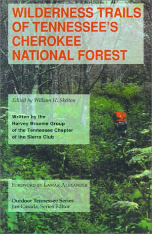 Wilderness Trails of Tennessee's Cherokee National Forest (Outdoor Tennessee Series)