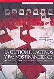 img - for La Gestion de Activos y Pasivos Financieros (Spanish Edition) book / textbook / text book
