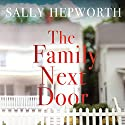 The Family Next Door Audiobook by Sally Hepworth Narrated by Barrie Kreinik